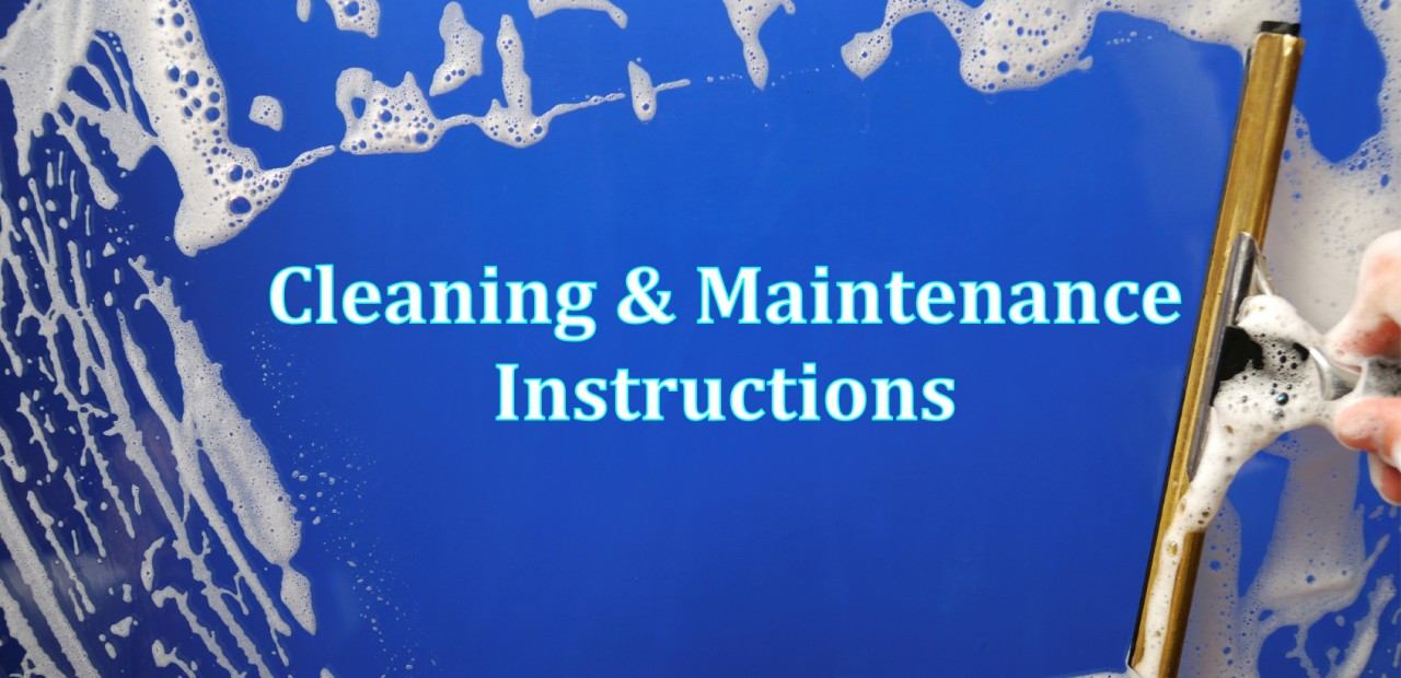 Cleaning & Maintenance Instructions